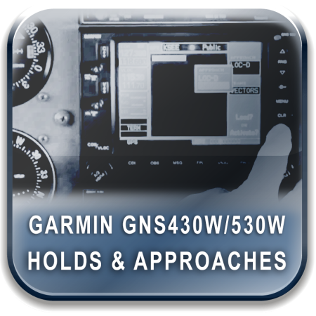 GARMIN GNS430W/530W Instrument Holds and Approaches